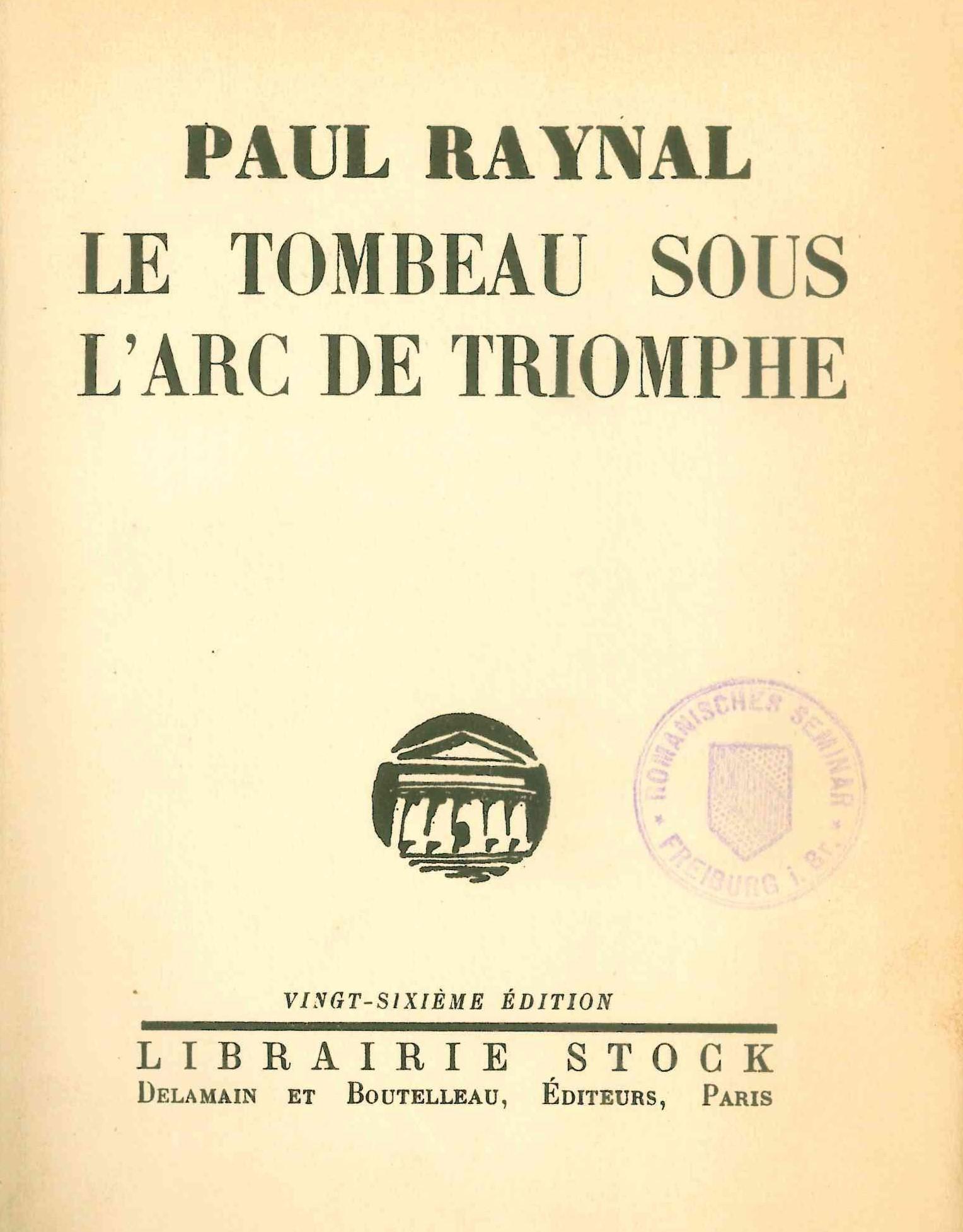 Frontispiz zu Paul Raynal: Le Tombeau sous l'Arc de Triomphe.