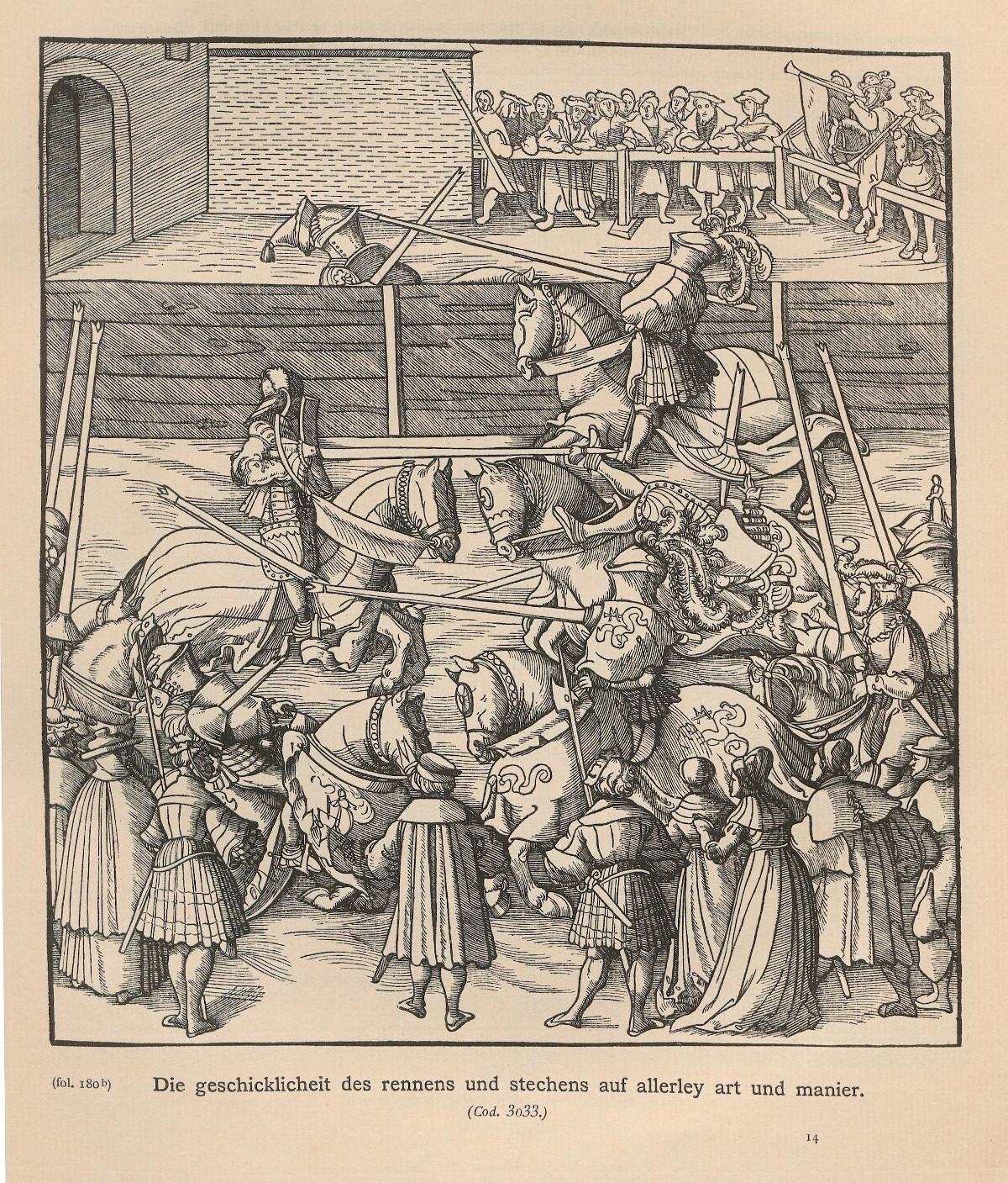 """1514, Cod. 3033, fol. 180b.<br> Bildunterschrift: """"Die geschicklichkeit des rennens und stechens auf allerley art und manier."""" <br>Quelle: <a href=""""https://digi.ub.uni-heidelberg.de/diglit/jbksak1888/0135"""">Heidelberger historische Bestände – digital</a>; ursprl. publiziert in: Jahrbuch der Kunsthistorischen Sammlungen des Allerhöchsten Kaiserhauses. Der Weisskunig. Wien 6.1888, S. 105. <br>Lizenz: <a href=""""https://creativecommons.org/licenses/by-sa/3.0/de/"""">Creative Commons BY-SA 3.0 DE</a>"""