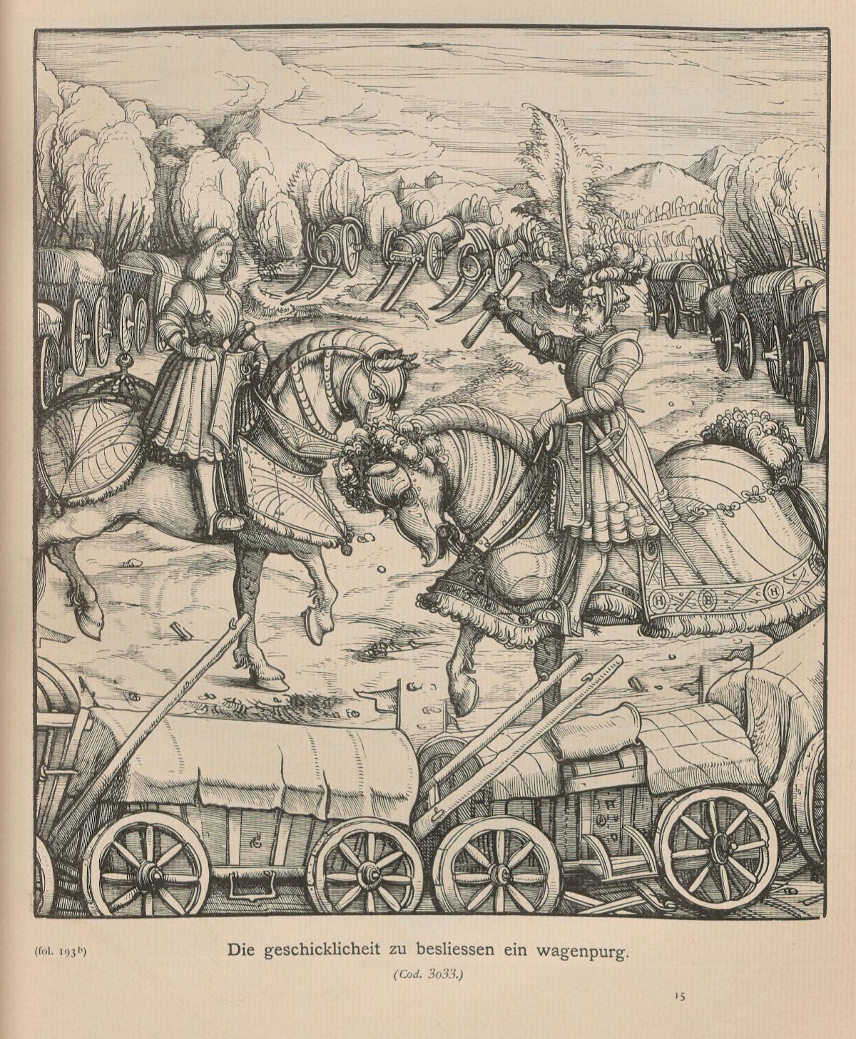 """1514, Cod. 3033, fol. 193b.<br> Bildunterschrift: """"Die geschicklichkeit zu besliessen ein wagenpurg."""" <br>Quelle: <a href=""""https://digi.ub.uni-heidelberg.de/diglit/jbksak1888/0143"""">Heidelberger historische Bestände – digital</a>; ursprl. publiziert in: Jahrbuch der Kunsthistorischen Sammlungen des Allerhöchsten Kaiserhauses. Der Weisskunig. Wien 6.1888, S. 113.<br>  Lizenz: <a href=""""https://creativecommons.org/licenses/by-sa/3.0/de/"""">Creative Commons BY-SA 3.0 DE</a>"""